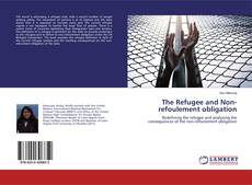 The Refugee and Non-refoulement obligation kitap kapağı