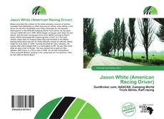 Bookcover of Jason White (American Racing Driver)