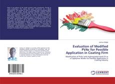 Evaluation of Modified PVAc for Possible Application in Coating Firm的封面