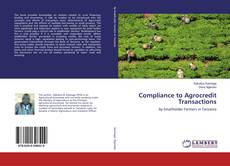 Bookcover of Compliance to Agrocredit Transactions