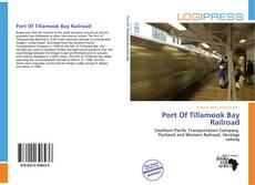 Buchcover von Port Of Tillamook Bay Railroad