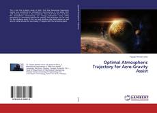Bookcover of Optimal Atmospheric Trajectory for Aero-Gravity Assist
