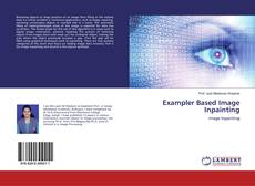 Bookcover of Exampler Based Image Inpainting