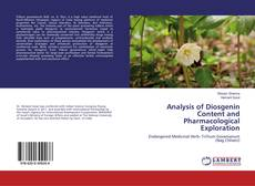 Bookcover of Analysis of Diosgenin Content and Pharmacological Exploration