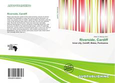 Bookcover of Riverside, Cardiff