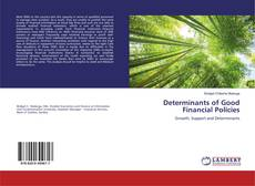 Bookcover of Determinants of Good Financial Policies
