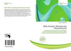 Couverture de Bob Hunter (Desperate Housewives)