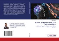 Capa do livro de Autism, Determination and Neurofeedback