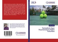 Couverture de Tenisçilerin Spor Pazarlamasına İlişkin Tutumları