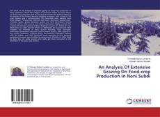 Couverture de An Analysis Of Extensive Grazing On Food-crop Production In Noni Subdi