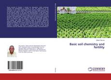 Bookcover of Basic soil chemistry and fertility