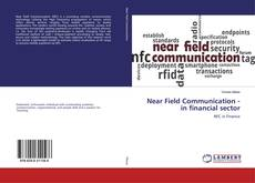 Bookcover of Near Field Communication - in financial sector