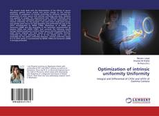 Bookcover of Optimization of intrinsic uniformity Uniformity