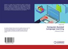 Bookcover of Computer Assisted Language Learning