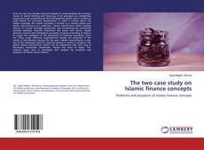 Обложка The two case study on Islamic finance concepts