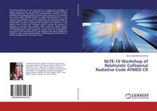 Bookcover of NLTE-10 Workshop of Relativistic Collisional Radiative Code ATMED CR