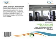 Borítókép a  Toledo, St. Louis And Western Railroad - hoz