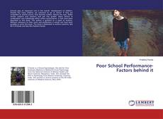 Copertina di Poor School Performance- Factors behind it