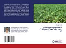 Bookcover of Weed Management in Chickpea (Cicer arietinum L.)