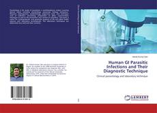 Bookcover of Human GI Parasitic Infections and Their Diagnostic Technique