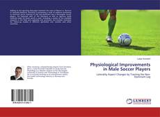 Bookcover of Physiological Improvements in Male Soccer Players