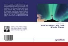 Bookcover of GANDHI & KING: Soul Force & Social Change