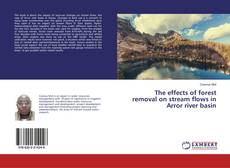 Couverture de The effects of forest removal on stream flows in Arror river basin
