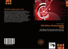Bookcover of 500 Miles d'Indianapolis 1928