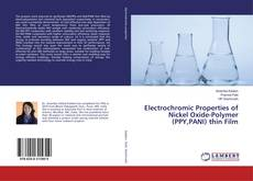 Bookcover of Electrochromic Properties of Nickel Oxide-Polymer (PPY,PANI) thin Film