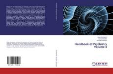 Bookcover of Handbook of Psychiatry Volume 4