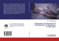 Bookcover of Integration of Detainees for the Reduction of Recidivism in Mauritius