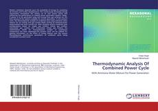 Bookcover of Thermodynamic Analysis Of Combined Power Cycle