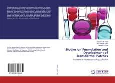 Studies on Formulation and Development of Transdermal Patches kitap kapağı