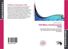 Bookcover of 500 Miles d'Indianapolis 1948