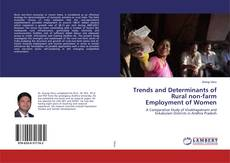 Bookcover of Trends and Determinants of Rural non-farm Employment of Women