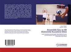 Buchcover von Anaerobik Güç ve Alt Ekstremite Kuvvetine Etkisi