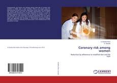 Bookcover of Coronary risk among women