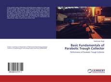 Capa do livro de Basic Fundamentals of Parabolic Trough Collector