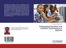 Portada del libro de Pedagogical Practices and Learners' Performance in Uganda