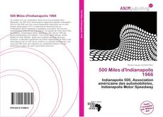 Bookcover of 500 Miles d'Indianapolis 1966