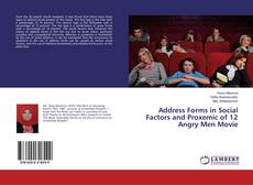Bookcover of Address Forms in Social Factors and Proxemic of 12 Angry Men Movie