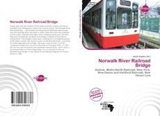 Norwalk River Railroad Bridge kitap kapağı