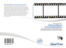 Bookcover of Richard Moore (cinematographer)