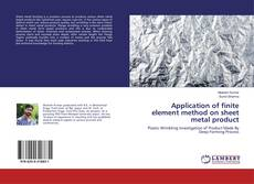 Capa do livro de Application of finite element method on sheet metal product