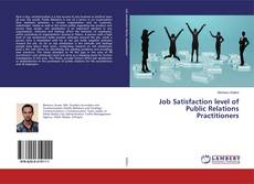 Bookcover of Job Satisfaction level of Public Relations Practitioners
