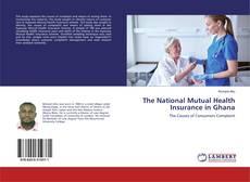 The National Mutual Health Insurance in Ghana kitap kapağı