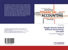Borítókép a  Simple Secrets behind Difficult Accounting-concepts - hoz