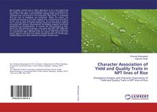 Character Association of Yield and Quality Traits in NPT lines of Rice kitap kapağı
