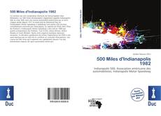 Bookcover of 500 Miles d'Indianapolis 1982