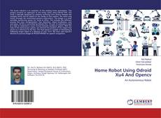Couverture de Home Robot Using Odroid Xu4 And Opencv
